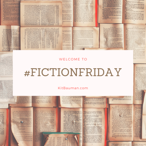 #FictionFriday